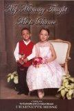 My Mommy Taught Me to Dance: A memoir for Gabrielle and Christian Messe'