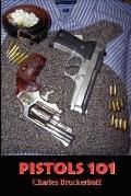 Pistols 101