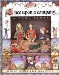 Once upon A Company : A True Story
