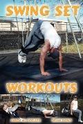 Swing Set Workouts