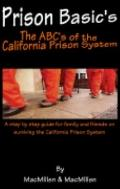 Prison Basic's : The ABC's of the California Prison System