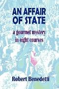 An AFFAIR of STATE: A Gourmet Mystery in Eight Courses