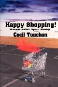 Happy Shopping - Massurrealist Spam Poetry