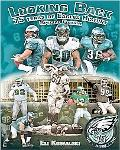 Looking Back 75 Years of Eagles History: Special Edition