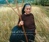 The Color of Hay: The Peasants of Maramures