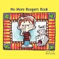 No More Boogers Book