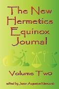 The New Hermetics Equinox Journal Volume Two