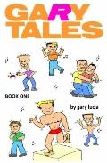 Gary Tales : Book One