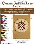 Quilted Star and Logo Banner : For Organizations and Individuals with a Big Ten Affiliation ...