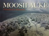 Moosilauke : Portrait of a Mountain