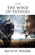 The Wind of Fathers (Volume 1)