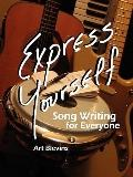 Express Yourself: Song Writing for Everyone!