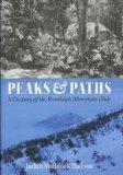 Peaks & Paths: A Century of the Randolph Mountain Club