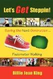 Let's Get Steppin! Saving the next Generation..Pedometer Walking