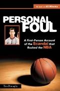 Personal Foul : A First-Person Account of the Scandal that Rocked the NBA