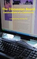 Discussion Board : Conversations of a Community
