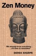 Zen Money : 83 Steps to Zen Success