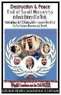 Destruction and Peace : Authentic History of the World, Current World Leaders are in Danger,...