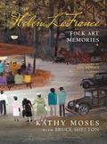 Helen LaFrance : Folk Art Memories