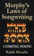 Murphy's Laws of Songwriting : The Book