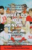 What Do You Know About Philadelphia Sports?