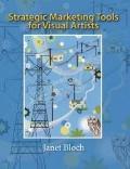 Strategic Marketing Tools for Visual Artists