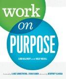 Work On Purpose