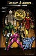 Tobacco Avengers : Reload Origins