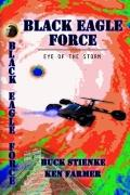 Black eagle Force : Eye of the Storm