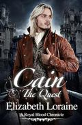Cain The Quest: A Royal Blood Chronicle (Volume 4)