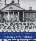 Massachusetts General Hospital : Nursing at Two Hundred