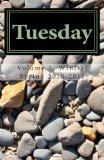 Tuesday: An Anthology from the Central Oregon Coast Writers Group