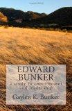 Edward Bunker: A study in committment and leadership