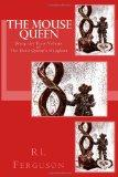 The Mouse Queen: The Dead Queen's Daughter (Volume 1)