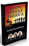 Saving Middle America, Securing Financial Dreams