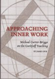 Approaching Inner Work: Michael Currer-Briggs on the Gurdjieff Teaching