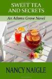 Sweet Tea and Secrets: An Adams Grove Novel