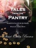 Tales from the Pantry : Random Rants and Musings of a Stay-at-Home Mom