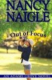 Out of Focus: An Adams Grove Novel