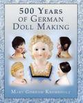 500 Years of German Doll Making