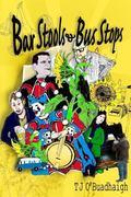 Bar Stools and Bus Stops