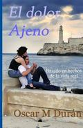 El dolor ajeno (Spanish Edition)