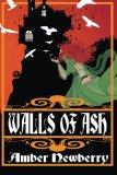 Walls of Ash: A Gothic Romance (Daughters of Rhineholt) (Volume 1)