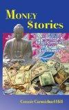 Money Stories: How Money and Spirit Combine to Create Abundance