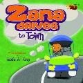 Zana Drives to Town : The Zana Series