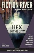 Fiction River: Hex in the City (Fiction River: An Original Anthology Magazine) (Volume 5)