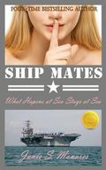 Ship Mates (Book 1 of the #1 Bestselling Drama Trilogy) : What Happens at Sea Stays at Sea