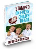 Stamped on Every Child's Heart : Impulsive Behavior