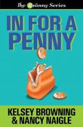 In For A Penny (The Granny Series) (Volume 1)