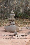 Journey Within : A Journal to Inspire Self-Awareness